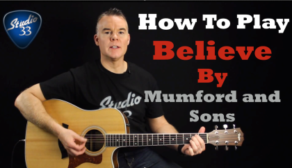 How To Play Believe by Mumford and Sons on Guitar