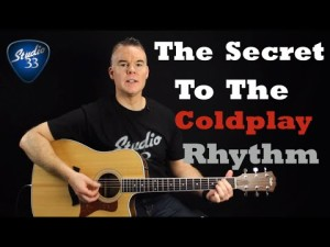 The-Secret-to-the-Coldplay-Rhythm-300x225 Free Online Guitar Lessons