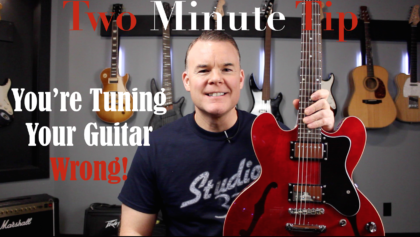 You're Tuning Your Guitar Wrong
