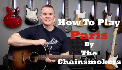 How to play Paris by The Chainsmokers